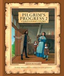 Pilgrims Progress #02: Christianas Story