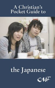 The Japanese (A Christians Pocket Guide Series)