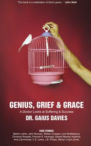 Genius, Grief and Grace Revised Edition