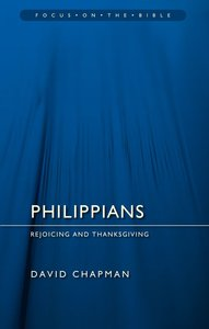 Philippians (Focus On The Bible Commentary Series)