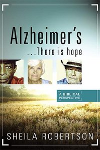 Alzheimers...There is Hope