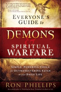 Everyones Guide to Demons and Spiritual Warfare