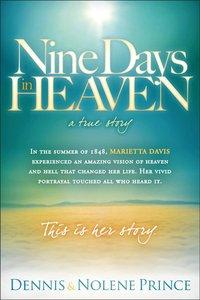 Nine Days in Heaven, a True Story