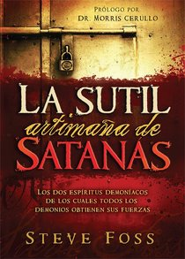 La Sutil Artimana De Satanas (Satans Dirty Little Secret)