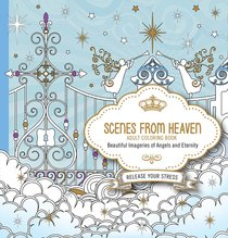 Scenes From Heaven (Adult Coloring Books Series)