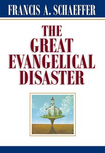 The Great Evangelical Disaster