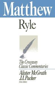 Matthew (Crossway Classic Commentaries Series)