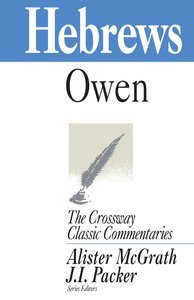 Hebrews (Crossway Classic Commentaries Series)