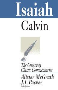 Isaiah (Crossway Classic Commentaries Series)