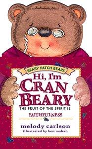 Hi, Im Cranbeary (Faithfulness) (Beary Patch Bears Series)