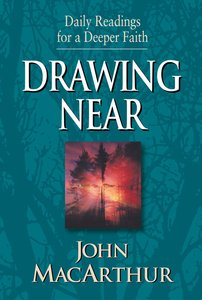 Daily Readings For Deeper Faith: Drawing Near