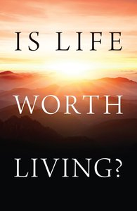Is Life Worth Living? (Pack Of 25)