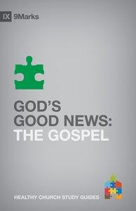 Gods Good News (9marks Series)