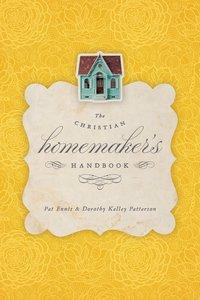 The Christian Homemakers Handbook