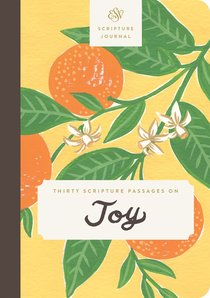 ESV Scripture Journal: Thirty Scripture Passages on Joy