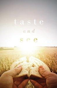 Taste and See (ESV) (Pack Of 25)