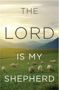 Lord is My Shepherd, the KJV (Redesign) (25 Pack)