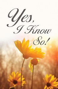 Yes, I Know So! ESV (25 Pack)