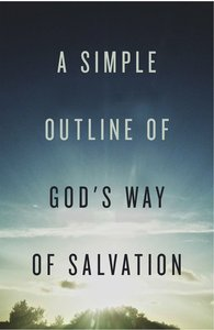 Simple Outline of Gods Way of Salvation, a (ESV) (25 Pack)