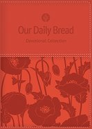 Devotional Collection Coral (Womens Edition) (Our Daily Bread Series)