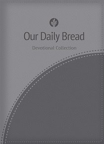 Devotional Collection (Gray) (Our Daily Bread Series)