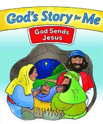 God Sends Jesus (#2 in Gods Story For Me Series)