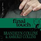 Final Touch (Rayne Tour Series)