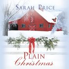 Plain Christmas (The Plain Fame Series)