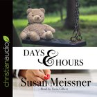 Days and Hours (Unabridged, 10 CDS) (#03 in Rachael Flynn Audio Series)