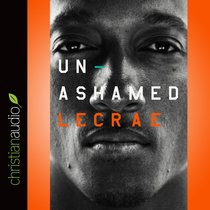 Unashamed (Unabridged, 5 Cds)