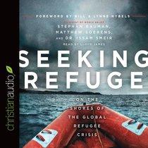 Seeking Refuge (Unabridged, 5 Cds)