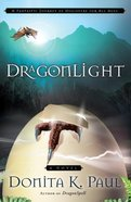 Dragonlight (#05 in Dragonkeeper Chronicles Series)