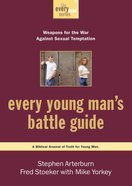Every Man: Every Young Mans Battle Guide (Every Young Mans Series)