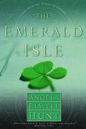 The Emerald Isle (#04 in The Heirs Of Cahira OConnor Series)