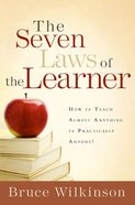 The Seven Laws of the Learner (Seven Laws Of The Learner Series)