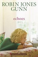 Echoes (#03 in Glenbrooke Series)
