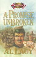 A Promise Unbroken (#01 in Battles Of Destiny Series)