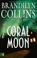 Coral Moon (#02 in Kanner Lake Series)