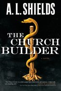 The Church Builder (#01 in The Church Builder Series)