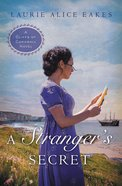 A Strangers Secret (#02 in Cliffs Of Cornwall Series)