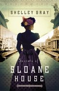 Secrets of Sloane House (#01 in The Chicago Worlds Fair Mystery Series)