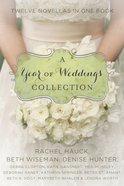 A Year of Weddings (A Year Of Weddings Novella Series)