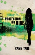 Protection For Hire (Protection For Hire Series)