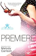 Premiere (#01 in On The Runway Series)