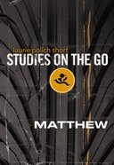 Matthew (Studies On The Go Series)