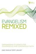 Evangelism Remixed
