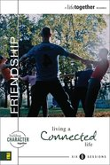 Friendship (A Life Together) (A Life Together Series)
