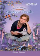 Faithgirlz!/From Sadies Sketchbook: Shades of Truth (Faithgirlz!/sadies Sketchbook Series)