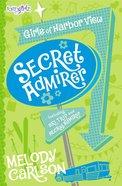 Girls of Harbor View: Secret Admirer (Incl Secret Admirer & Ski Trip) (Faithgirlz! Girls Of 622 Harbor View Series)