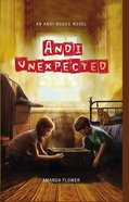 Andi Unexpected (#01 in Andi Boggs Novel Series)